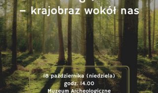 niedziela w muzeum - krajobraz wokół nas